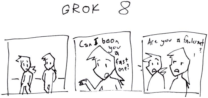 Grok 8