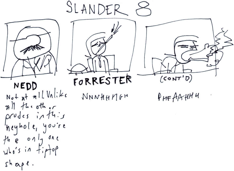 Slander 8