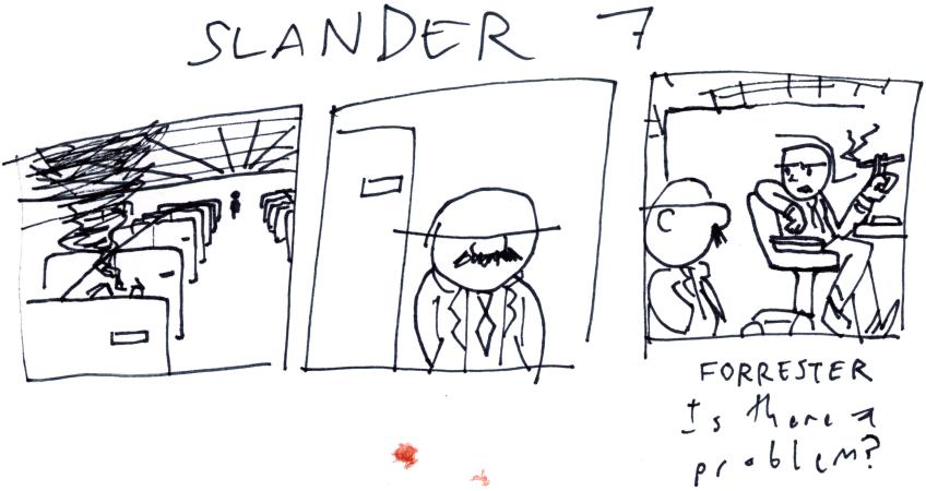 Slander 7