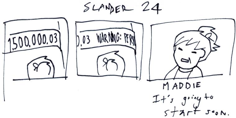 Slander 24