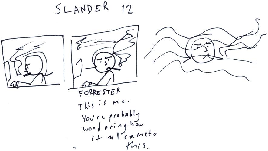 Slander 12
