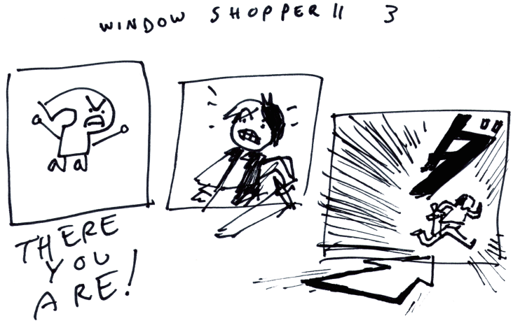 Window Shopper II 3