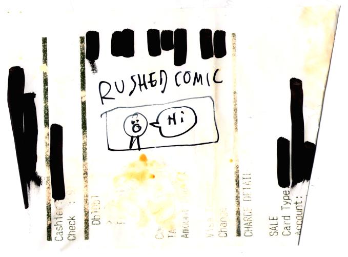Rushed Comic