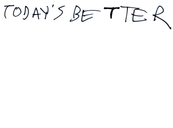 Today's Better