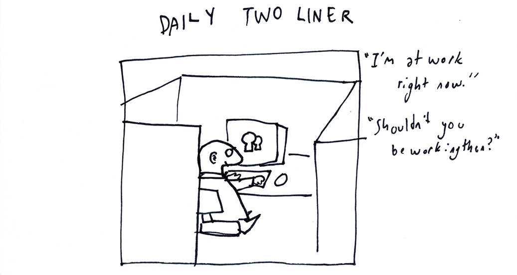 Daily Two Liner