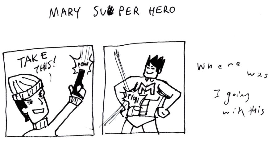 Mary Su█per Hero