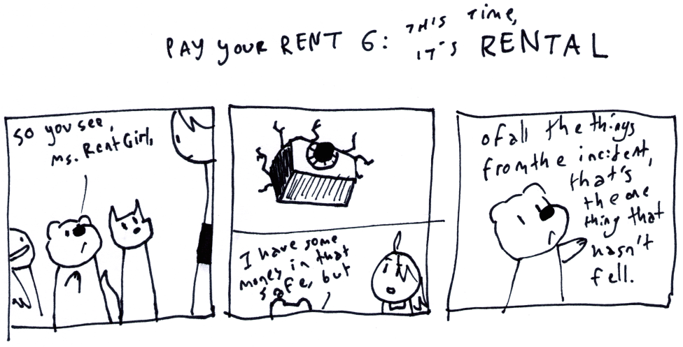 Pay Your Rent 6: This Time, It's Rental